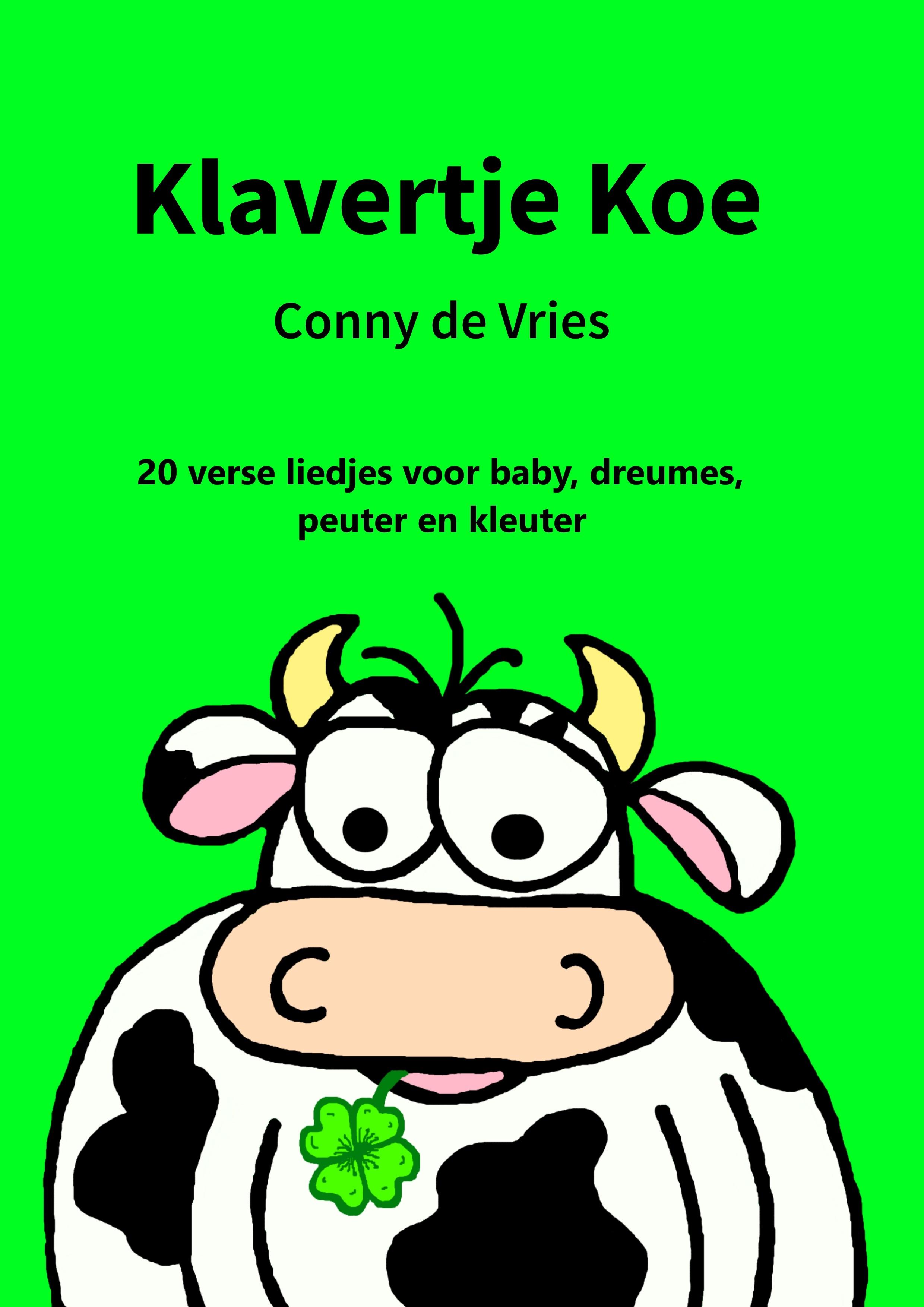 coverafbeelding van Klavertje Koe. © Conny de Vries