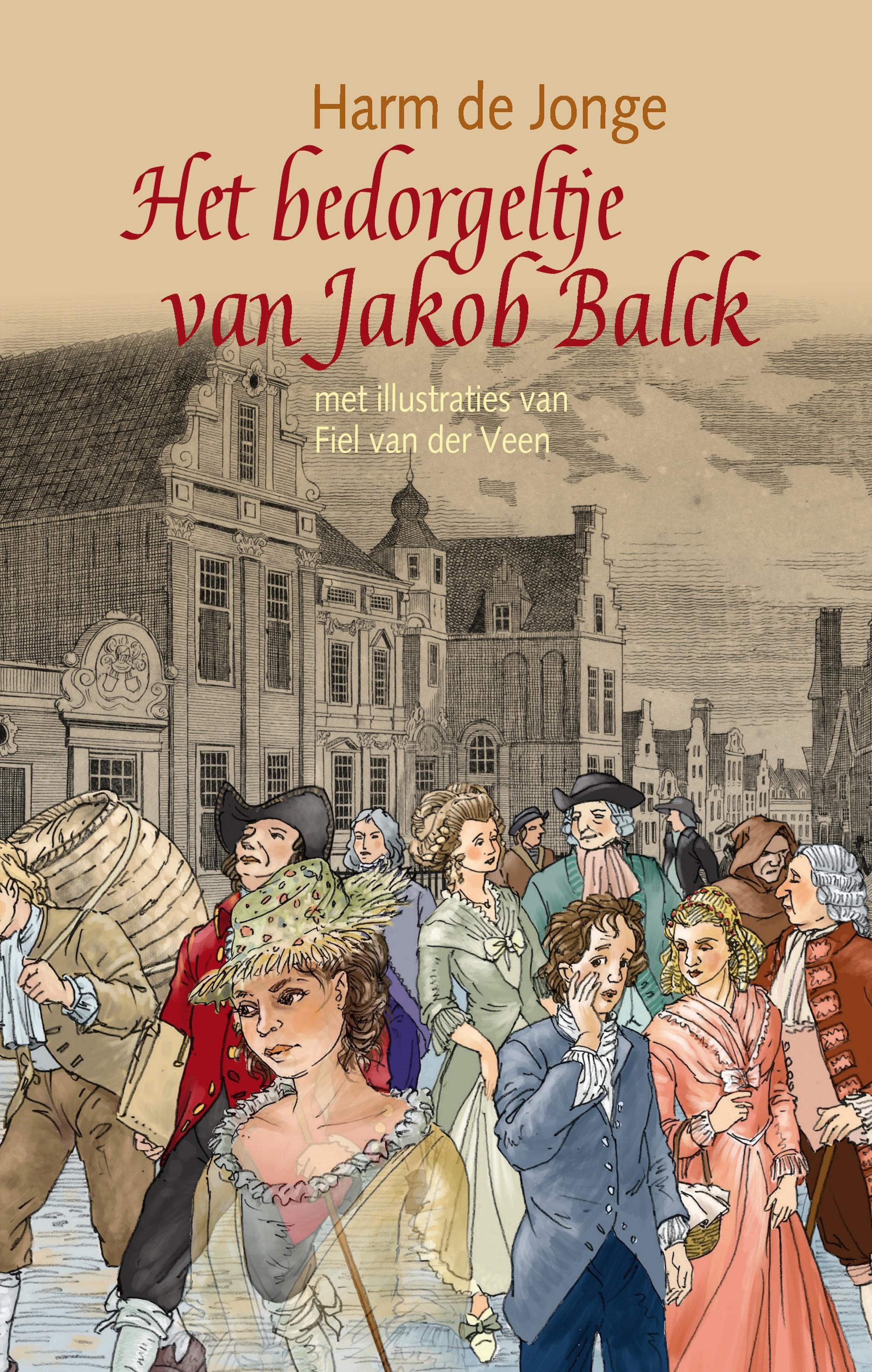 cover van het boek 'Het bedorgeltje van Jakob Balck' van Harm de Jonge