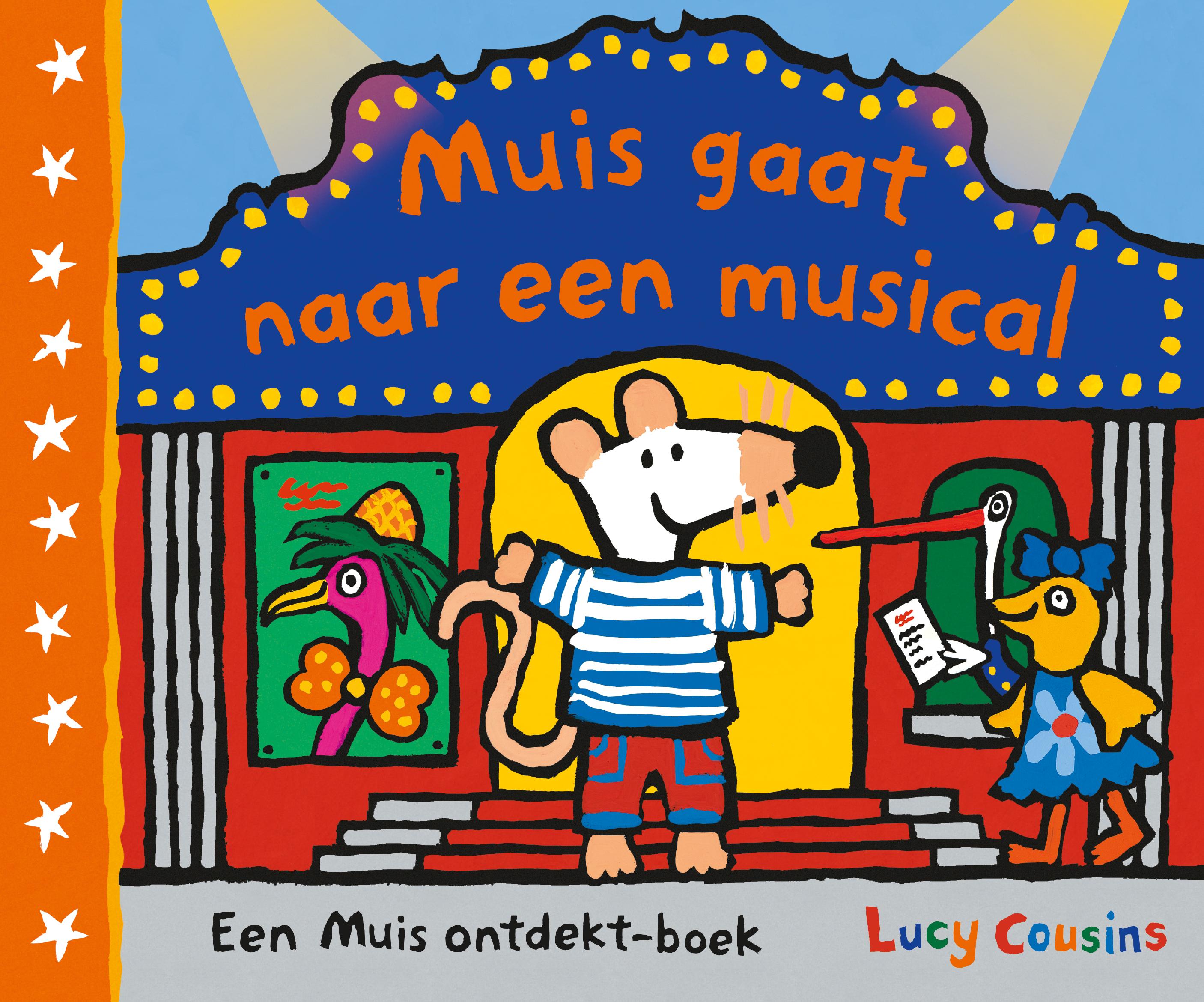 cover van Muis gaat naar een musical - boek van Lucy Cousins