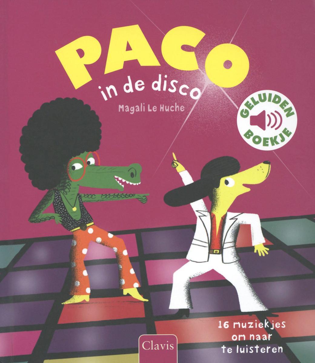 cover van Paco in de disco, boek van Magali le Huche