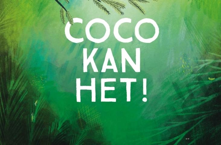 coverfragment van 'Coco kan het!', Prentenboek van het Jaar 2021 van Loes Riphagen